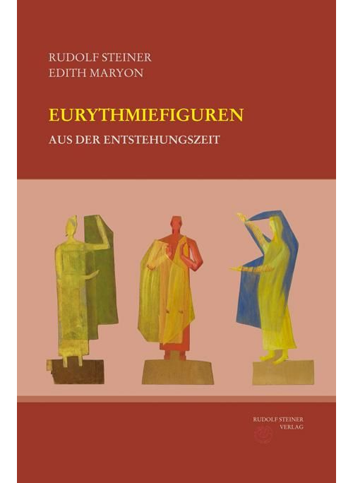 Eurythmie producten Eurythmiefiguren aus der Entstehungszeit - 9783727436710